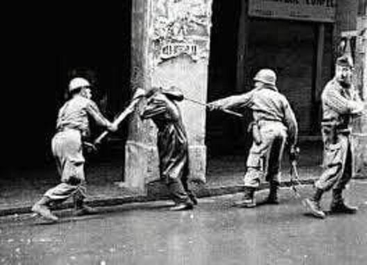 قسوة ولا انسانية جنود الاستعمار الفرنسي بحق المواطنيين الجزائريين
